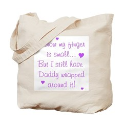 Daddy Wrapped Around Finger - Tote Bag