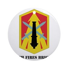 SSI - 214th Fires Brigade with Text Round Ornament