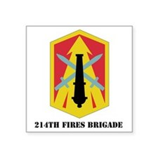 "SSI - 214th Fires Brigade w Square Sticker 3"" x 3"""