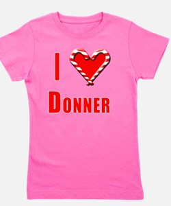 I Love Donner with Heart and Candy Cane Girl's Tee