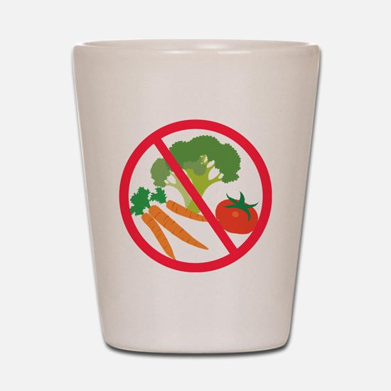 No Veggies Shot Glass