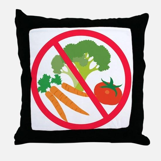No Veggies Throw Pillow