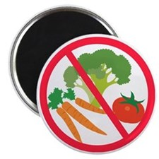 No Veggies Magnet