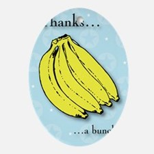Banana bunch thank you greeting card Oval Ornament