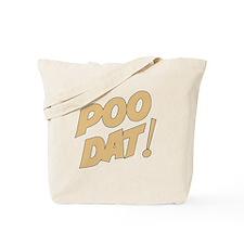 poodat2 Tote Bag