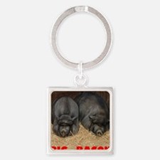 Pot_Bellied_Pigs_Big_Bacon_12by14 Square Keychain