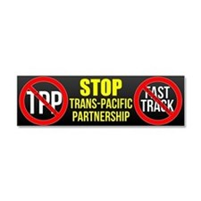 Stop Trans-Pacific Partnership Car Magnet 10 X 3