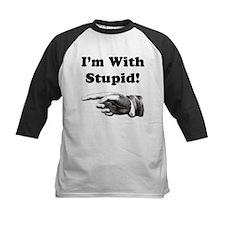 I'm With Stupid! Tee