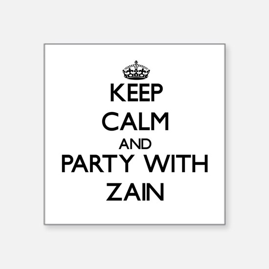 Keep Calm and Party with Zain Sticker