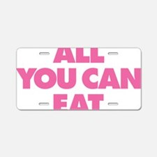 All You Can Eat Aluminum License Plate