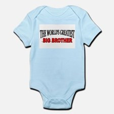 """""""The World's Greatest Big Brother"""" Infant Bodysuit"""