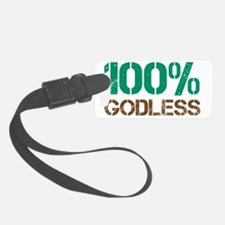 100godless-01 Luggage Tag
