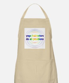 Yoga Instructors Do All Positions BBQ Apron