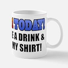 im 21 today_men Mug