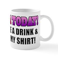 im 21 today_women Mug