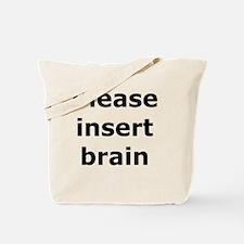 Insert Brain Tote Bag