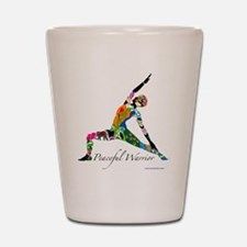 PeacefulWarriorT Shot Glass