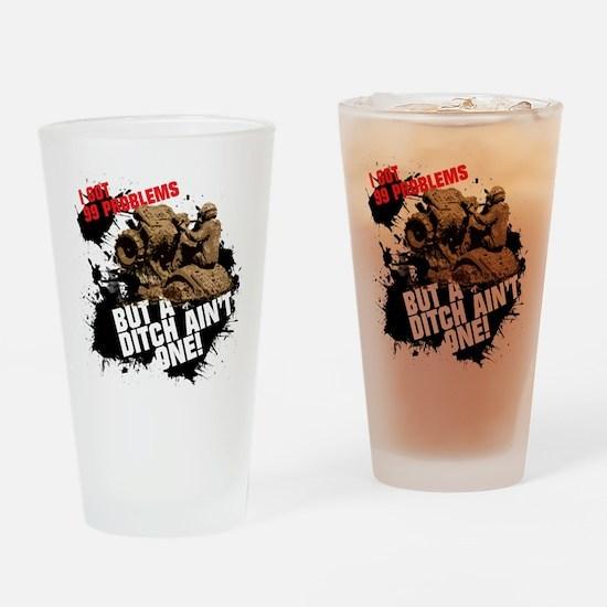 99 problems atv Drinking Glass