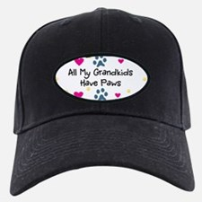 All My Grandkids Have Paws Baseball Hat