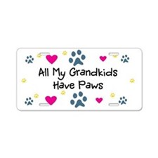 All My Grandkids Have Paws Aluminum License Plate
