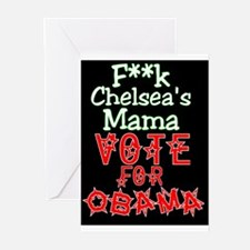 """""""F**k Chelsea's Mama"""" Greeting Cards (Pk of 10"""
