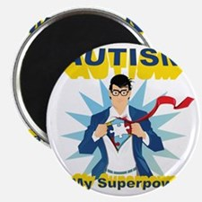 Autism is my Superpower! Magnet