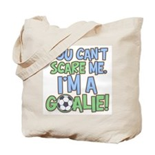 Can't Scare Goalie Tote Bag