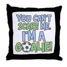 Can't Scare Goalie Throw Pillow