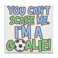 Can't Scare Goalie Tile Coaster