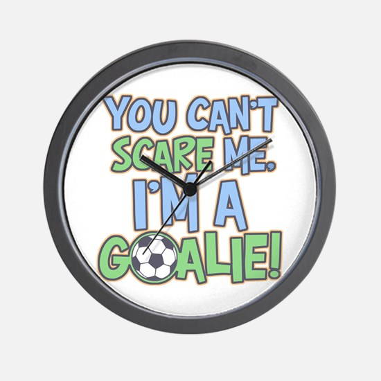 Can't Scare Goalie Wall Clock