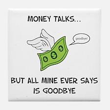 Money Talks Tile Coaster