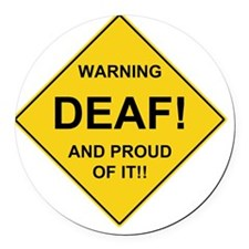 WARNING DEAF Round Car Magnet