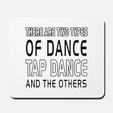 Tap danceDance Designs Mousepad