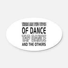 Tap danceDance Designs Oval Car Magnet