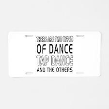 Tap danceDance Designs Aluminum License Plate