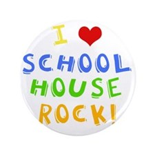 "schoolhouserockwh 3.5"" Button"