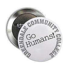 "Greendale CC Go Humans 2.25"" Button"