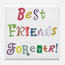 BestFriendsForever02 Tile Coaster