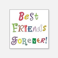 "BestFriendsForever02 Square Sticker 3"" x 3"""