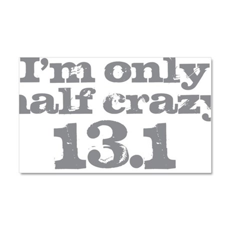 Half Crazy Marathon Gray Car Magnet 20 x 12