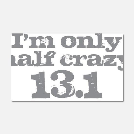 Half Crazy Marathon Gray Car Magnet 20 x 12