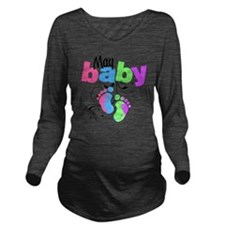 may baby Long Sleeve Maternity T-Shirt
