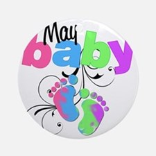 may baby Round Ornament