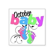 "oct baby Square Sticker 3"" x 3"""