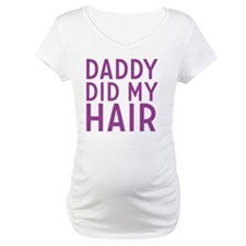 daddy did my hair carosserie Shirt