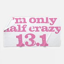 Half Crazy Marathon Pink Beach Towel