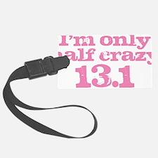 Half Crazy Marathon Pink Luggage Tag