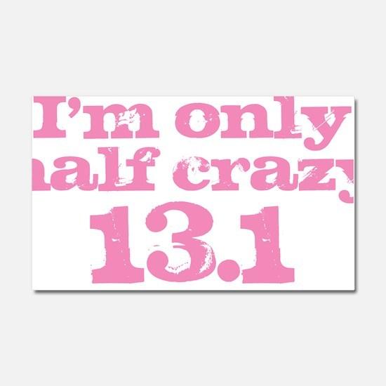 Half Crazy Marathon Pink Car Magnet 20 x 12