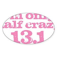 Half Crazy Marathon Pink Decal