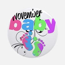 nov baby Round Ornament